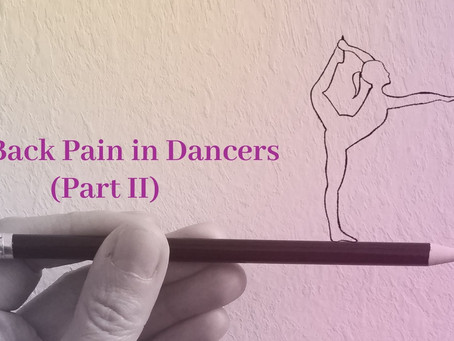 Low back pain in dancers (Part II) 舞者的腰背疼痛 (第二部分)