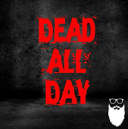 dead all day.jpg