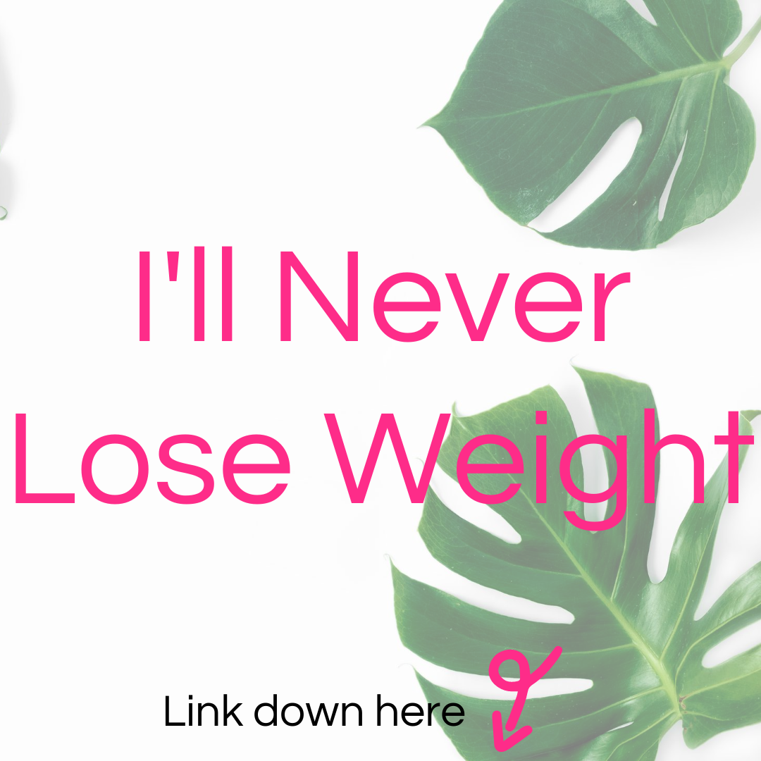 I'll Never Lose Weight Tapping Script