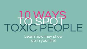 Toxic People: 10 Ways To Spot Them