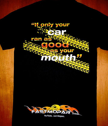 Runs Like Your Mouth Short Sleeved T