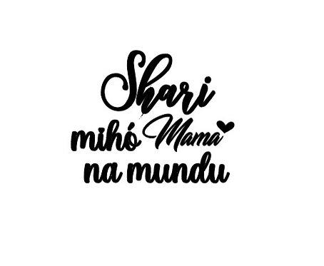 Name, Mihó mama na mundu