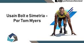 Usain Bolt e Simetria - Por Tom Myers