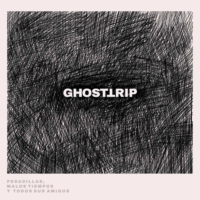 Pesadillas, Malos Tiempos y Todos sus Amigos - GHOST TRIP