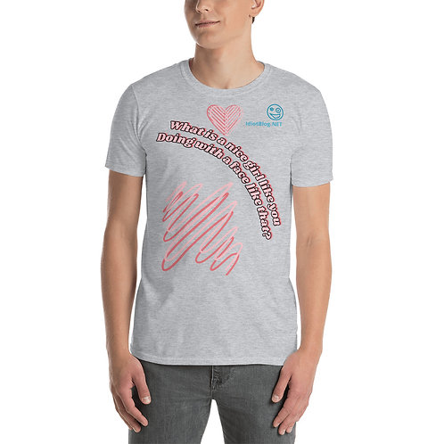 What is a nice girl like you T-Shirt