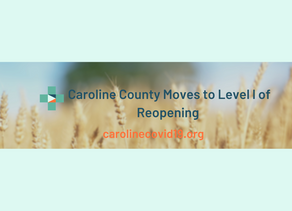 Caroline County Moves to Level l of Reopening