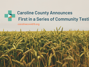 Caroline County Announces First in a Series of Community Testing