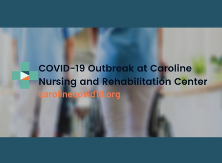 Update on COVID-19 Outbreak at Caroline Nursing and Rehabilitation Center