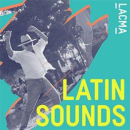 lacma-LatinSounds.jpg