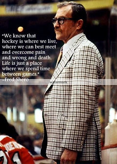 FRED SHERO FLYERS HALL OF FAME QUOTE PHOTO