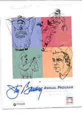 JIM BUNNING SIGNED PHILLIES HALL OF FAME PROGRAM W@W EARL WEAVER