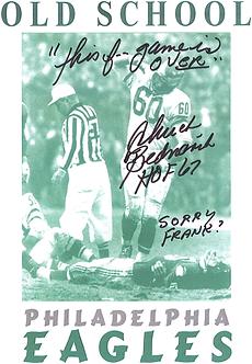 Chuck Bednarik Philadelphia Eagles signed old school photo over Gifford 11x