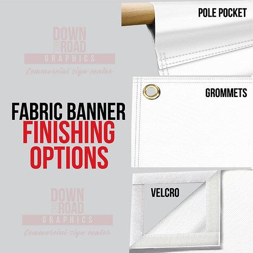 Finishing Options / Banner & Fabric
