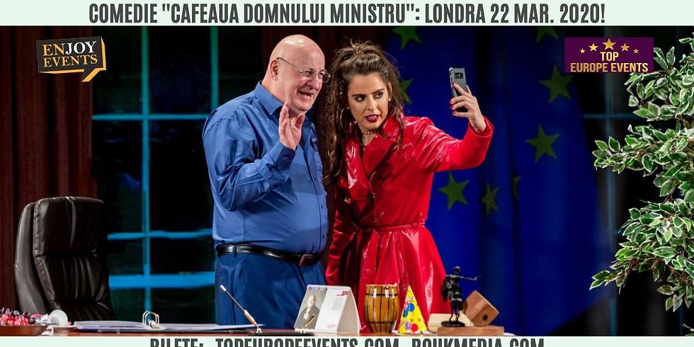 Comedie in Londra! - ''Cafeaua Domnului Ministru''