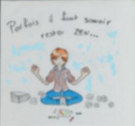 parfois il faut savoir rester zen.jpg