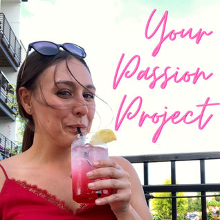Building Your Passion Project