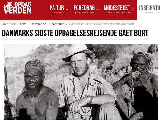 Danmarks siste oppdagelsesreisende, Jens Bjerre er død.