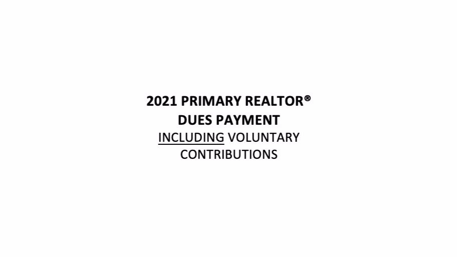 2021 Primary Realtor® Dues Including RPAC & Community Service Contribution