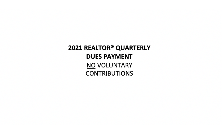 2021 REALTOR® Quarterly Dues Payment NOT Including Voluntary Fees