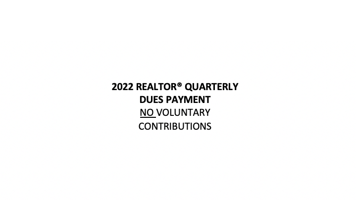 2022 REALTOR® Quarterly Dues Payment NOT Including Voluntary Fees