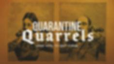 Quarantine Quarrels Graphic.jpg