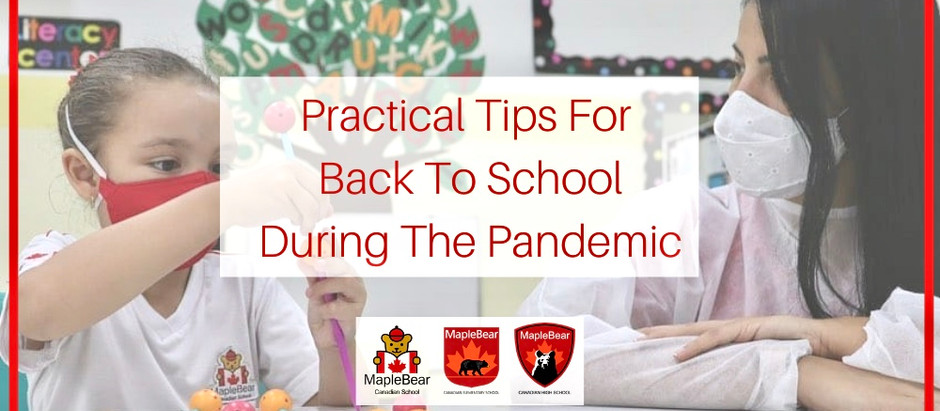 PRACTICAL TIPS FOR BACK TO SCHOOL DURING COVID-19