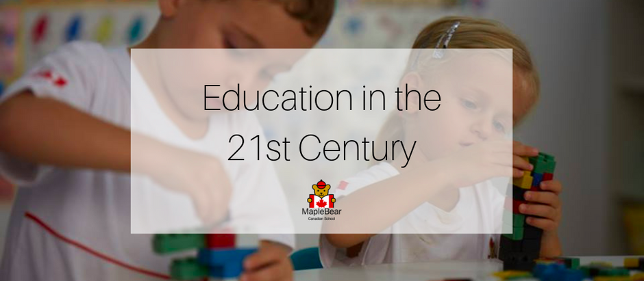 Maple Bear and Our Approach to 21st Century Education