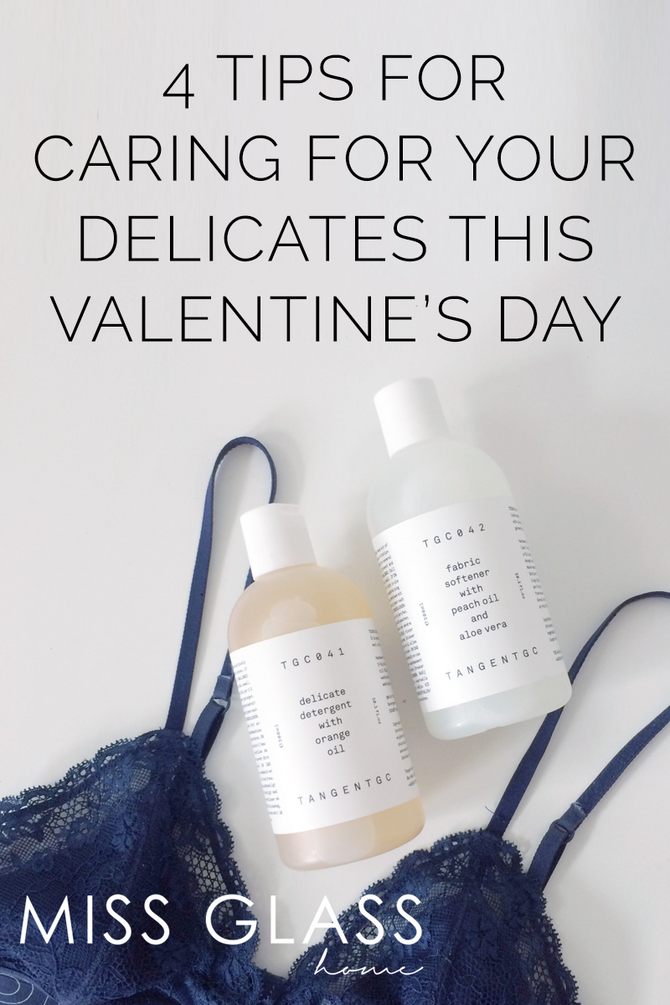 4 Tips for caring for your Delicates this Valentine's Day
