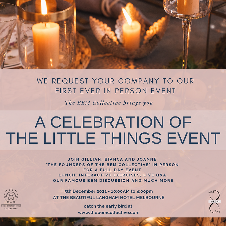 A Celebration of the Little Things Event - by The BEM Collective
