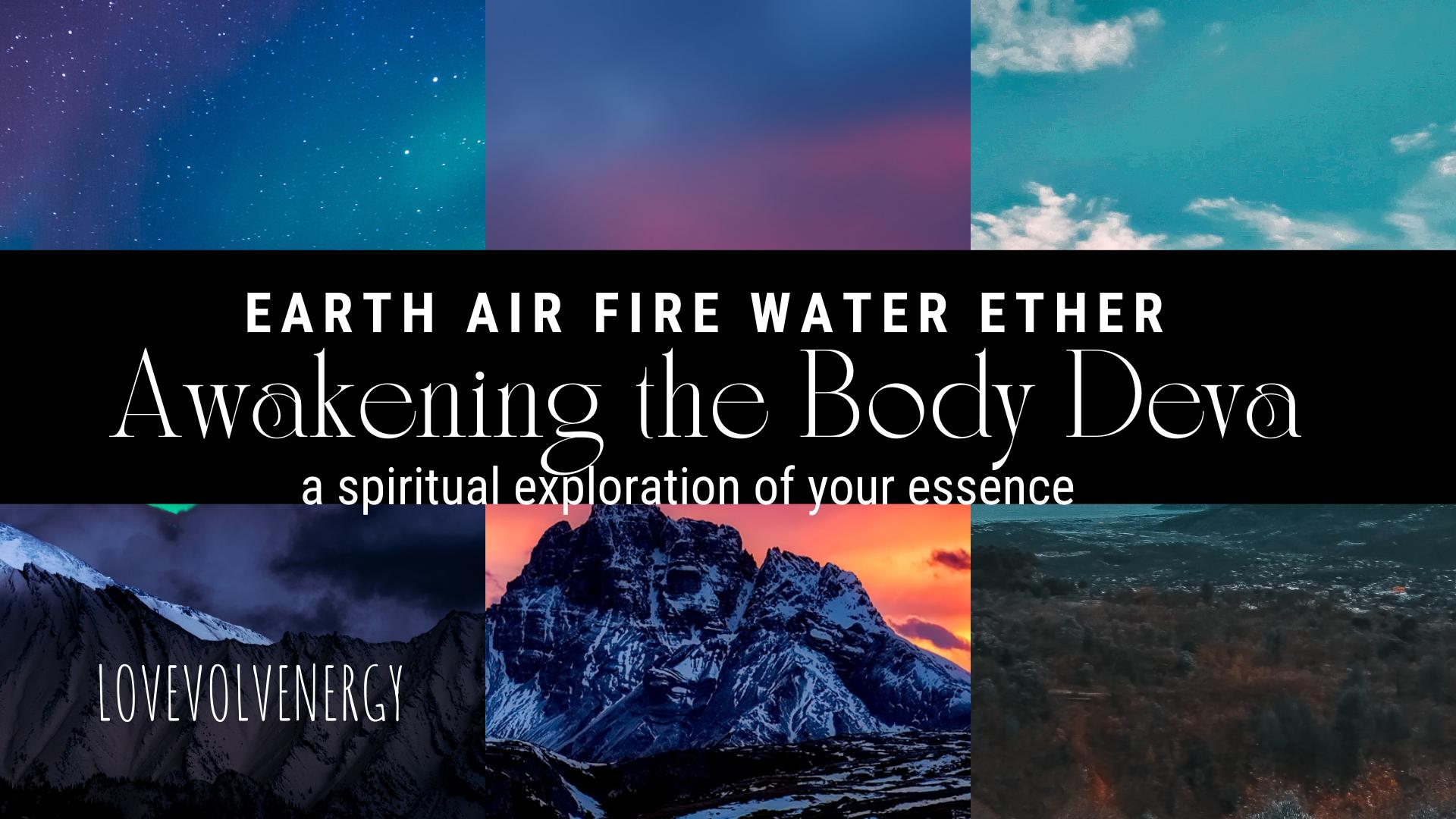 Awakening the Body Deva: Ether element