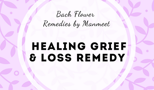 Healing Grief and Loss Remedy