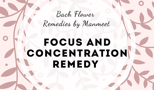 Focus and Concentration Remedy
