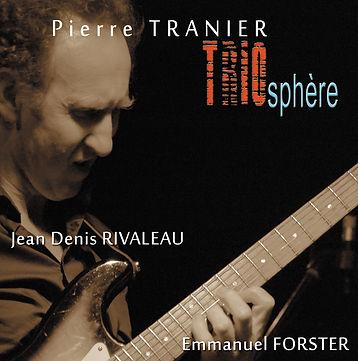 Pierre Tranier nouvel album TRIOsphère