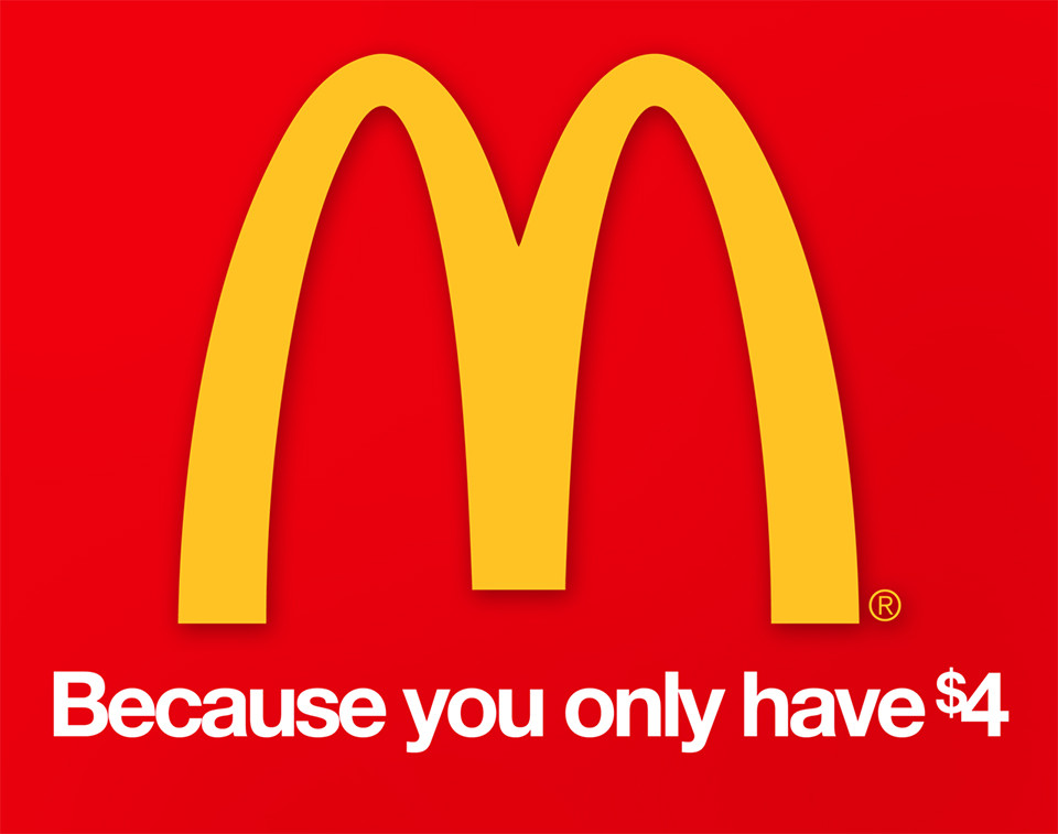 McDonald's: Because You Only Have $4