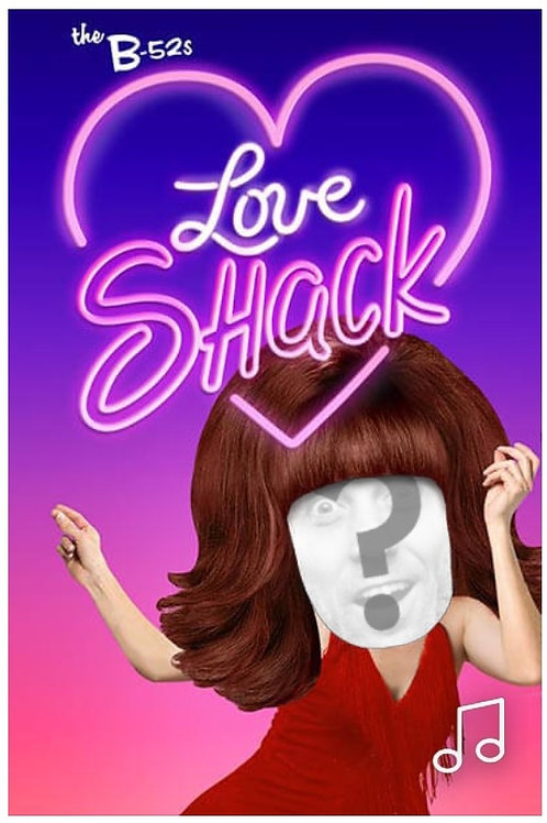 Love Shack by B-52s