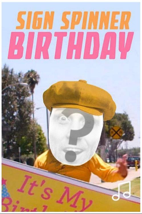 Birthday Sign Spinner