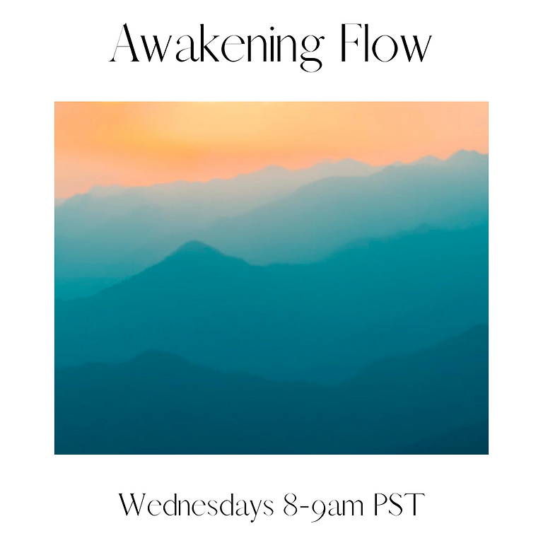 Awakening Flow