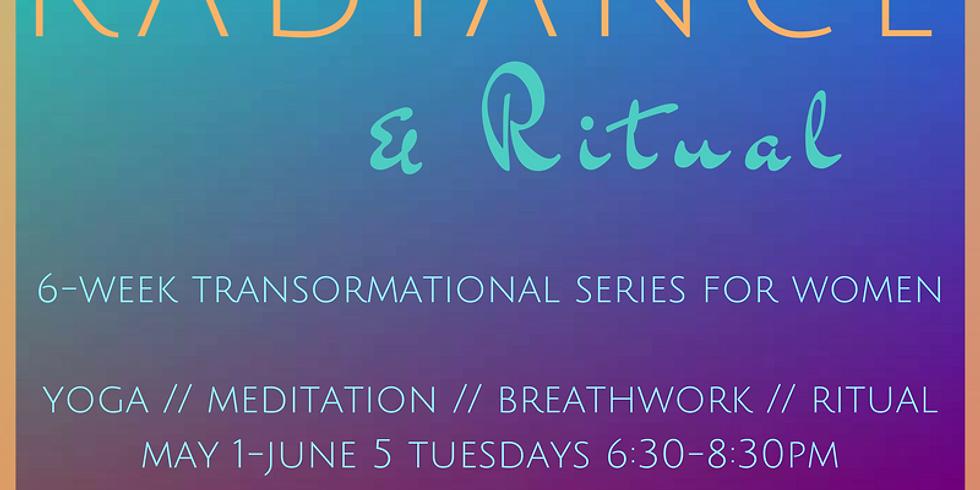 Radiance & Ritual