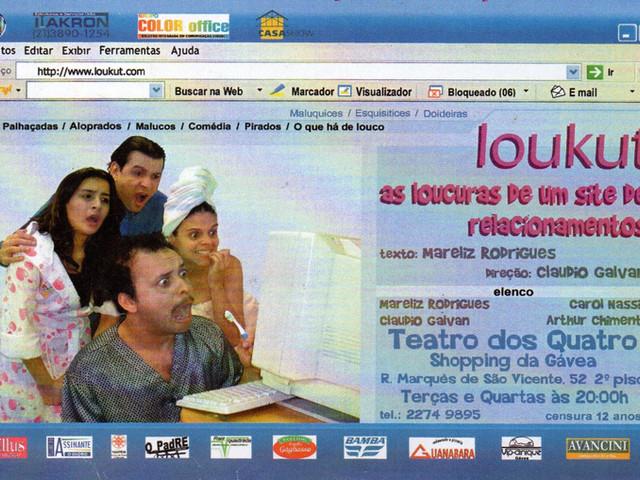 Loukut - As Loucuras de um Site de Relacionamento (2006) - Direção: Claudio Galvan