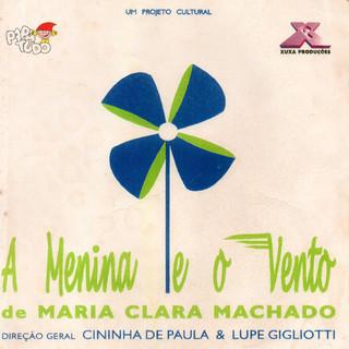 A Menina e o Vento (1995/1996) - Direção: Cininha de Paula e Lupe Gigliotti