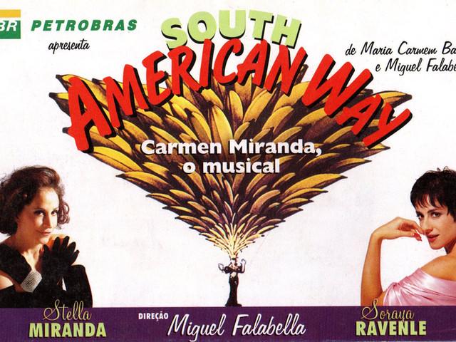 South American Way (2001/2002) - Direção: Miguel Falabella