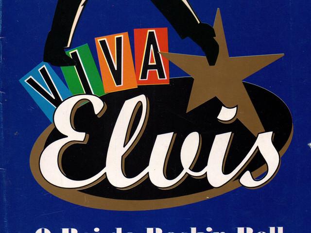Viva Elvis O Rei do Rock'n Roll (1997) - Direção: Cininha de Paula