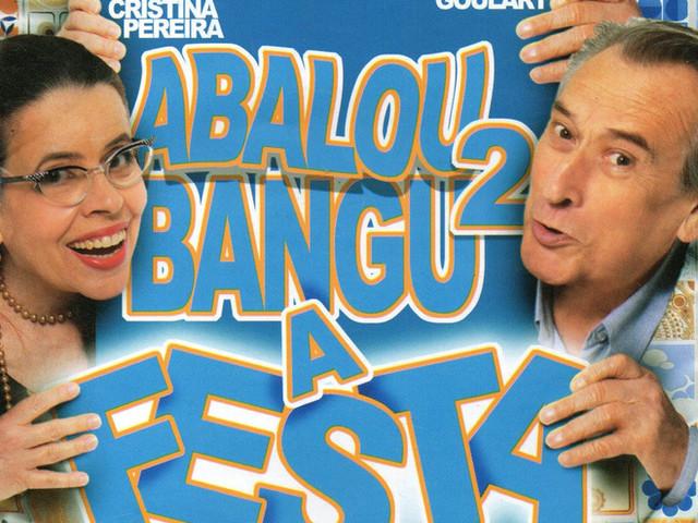Abalou Bangu 2, A Festa (2011) - Direção: Flávio Marinho
