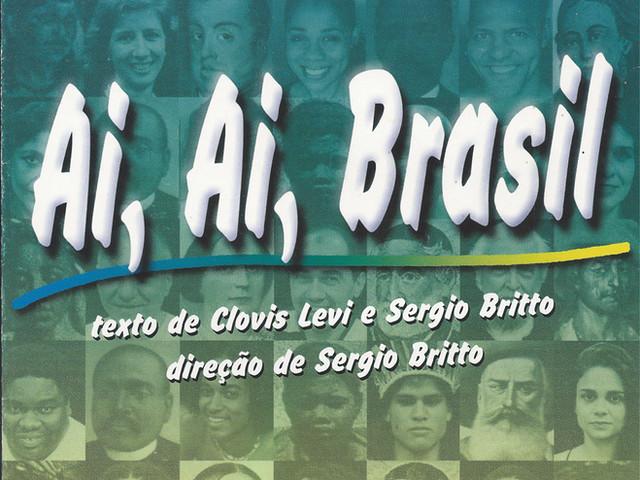 Ai, Ai, Brasil (2000) - Direção: Sergio Britto
