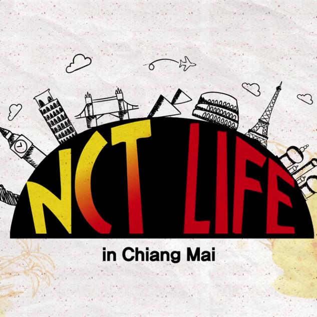 NCT Life 치앙마이