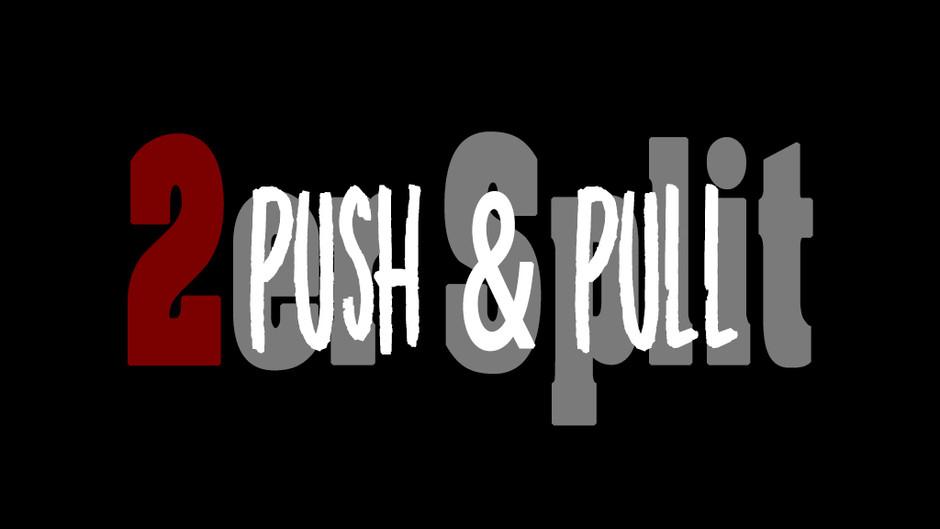`2er Split´- Push Pull