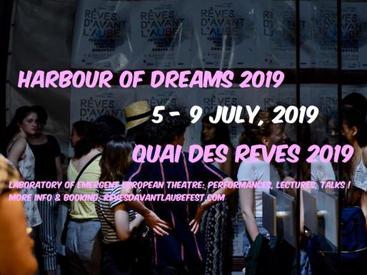 HARBOUR OF DREAMS, Paris,              5-9.07.2019