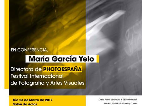 CONFERENCIA MARÍA GARCÍA YELO, DIRECTORA DE PHOTOESPAÑA
