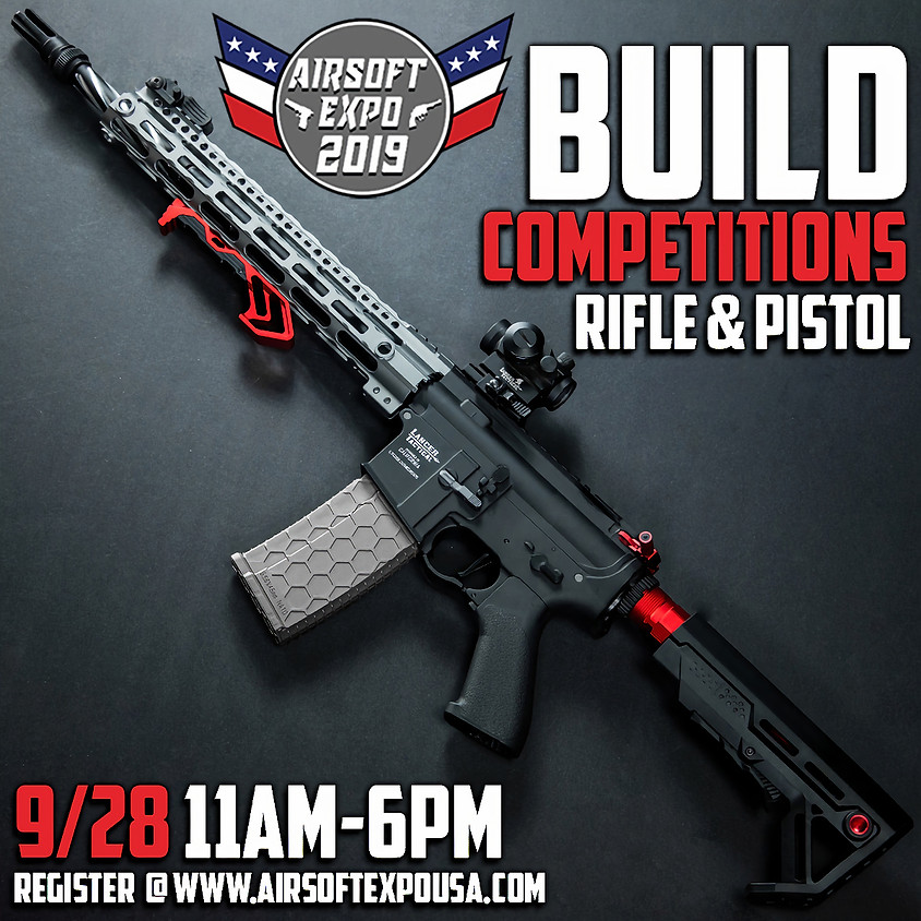 Airsoft Expo | Build Competition | $500 1st Place Prize!