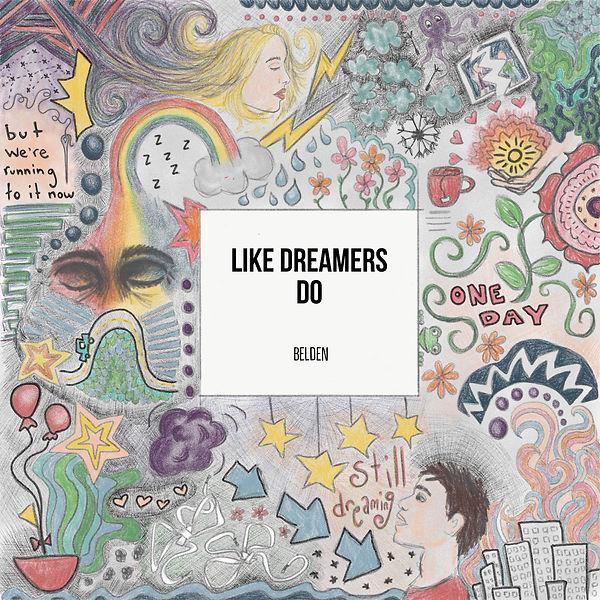 Like Dreames Do